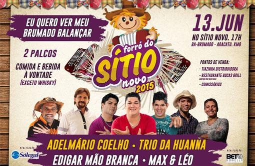 Forró do Sítio Novo  7ª edição com Trio da Huanna, Adelmário Coelho, Edgar 532ead24ee