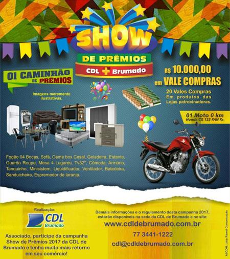 Compre nas lojas filiadas a campanha  Show de Prêmios  da CDL de Brumado e 9f0259c73c