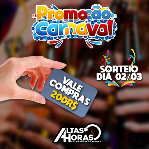 Distribuidora de bebidas Altas Horas: faça suas compras de Carnaval e concorra a um vale compras