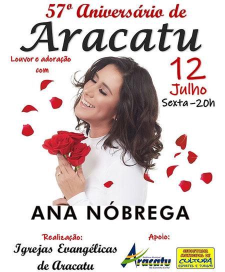 Festa de emancipação política de Aracatu acontece nesta sexta (12) com show da cantora Gospel Ana Nóbrega