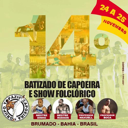 Brumado: 14º Batizado de Capoeira e Show Folclórico do Grupo Topázio