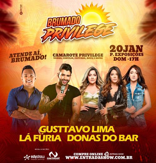 Confirmado: 'Brumado Privilege' com Gusttavo Lima, Lá Fúria e Donas do Bar