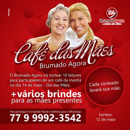 Participe do sorteio para o Café das Mães - Brumado Agora 6bb377de0e