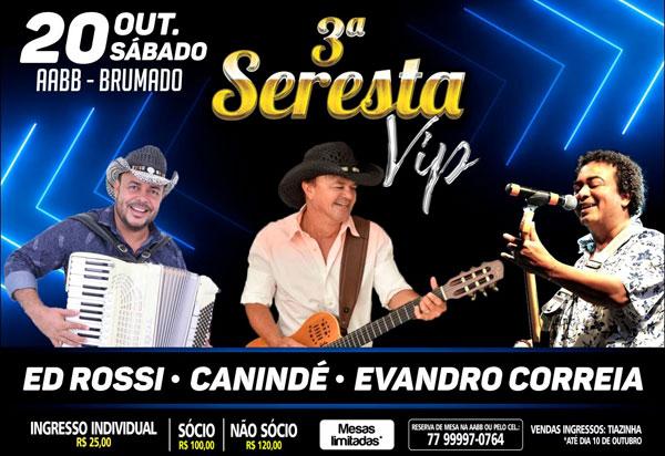 Brumado: vem aí a Seresta Vip com Canindé, Evandro Correia e Ed Rossi
