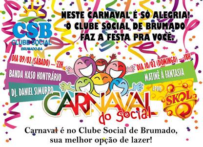 É FESTA: CARNAVAL 2013 DO CLUBE SOCIAL DE BRUMADO