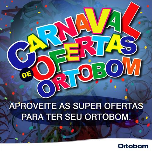Carnaval de ofertas na loja Ortobom em Brumado