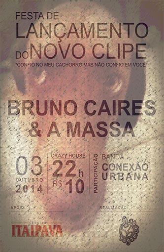 Bruno Caires & A Massa lançam o clipe 'Confio no meu cachorro, mas não confio em você'