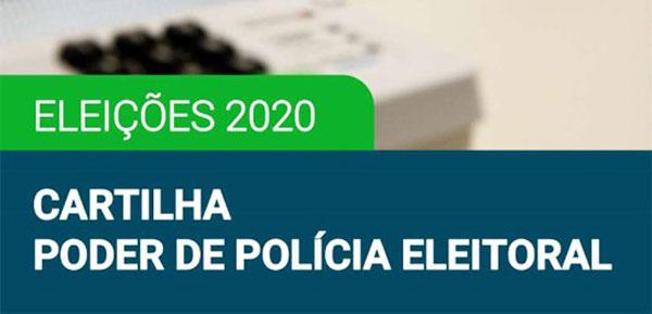 Eleições 2020: TRE-BA lança cartilha sobre o poder de polícia da Justiça Eleitoral