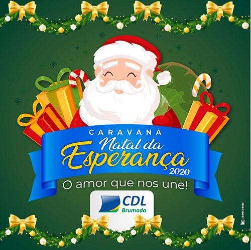 CDL de Brumado realiza 'Caravana Natal da Esperança''