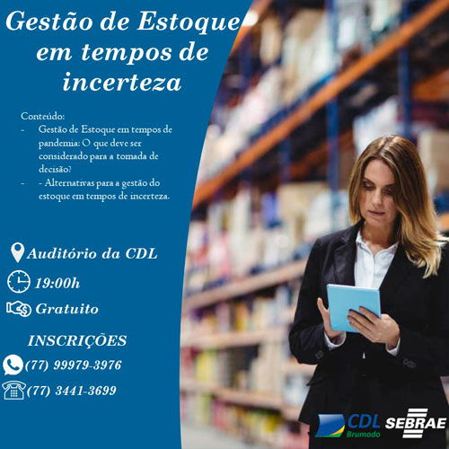Brumado: CDL ofertará aos comerciantes a oficina 'Gestão de Estoque em Tempos de Crise'
