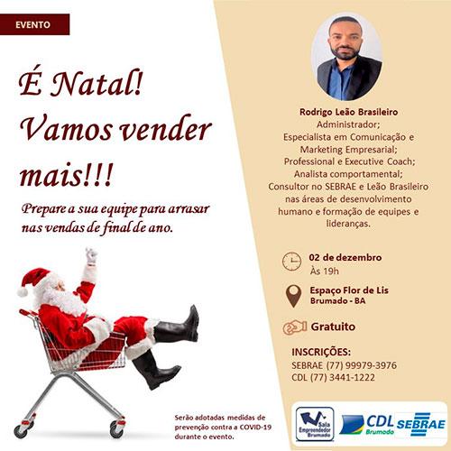 Brumado: CDL e Sebrae promovem a palestra 'É Natal Vamos Vender Mais!'