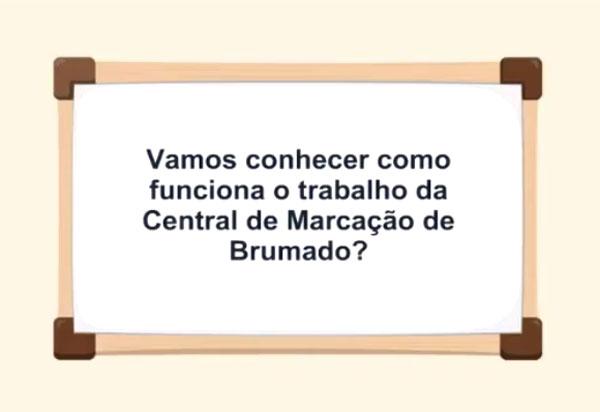 Prefeitura de Brumado divulga vídeo explicativo sobre o funcionamento da Central de Marcação; assista