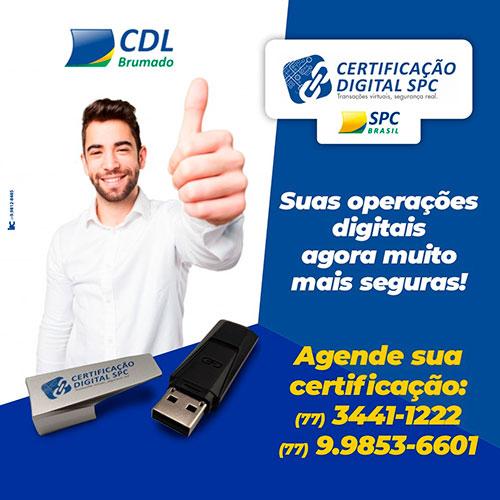 Faça o seu Certificado Digital na CDL de Brumado
