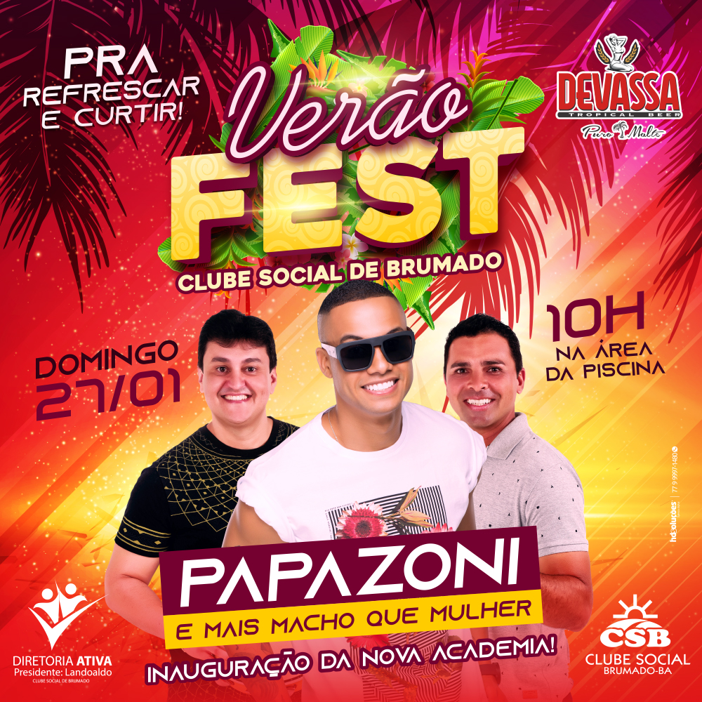 Clube Social de Brumado realizará 'VerãoFest' comPapazonie Mais Macho que Mulher dia 27 de janeiro