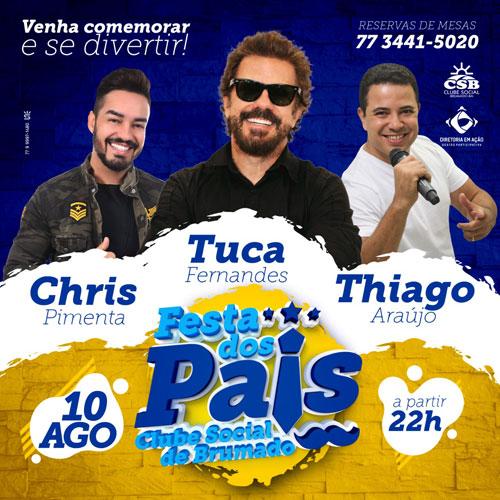 Festa dos Pais do Clube Social de Brumado terá shows de Tuca Fernandes, Chris Pimenta e Thiago Araújo
