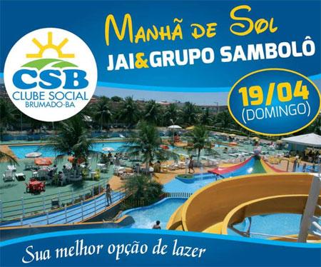 Neste domingo (19) tem  Manhã de Sol  no Clube Social de Brumado 9c39e819d3