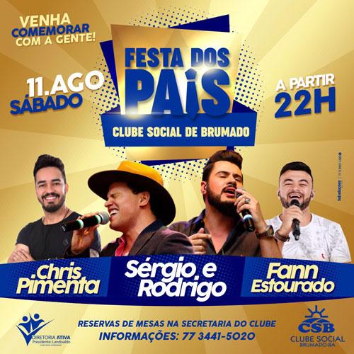 Festa dos Pais do Clube Social de Brumado terá shows de Sérgio e Rodrigo, Chris Pimenta e Fann Estourado