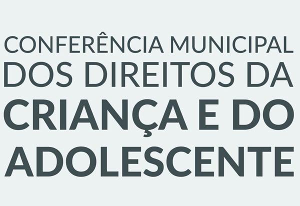 Aracatu: será realizada a II Conferência Municipal dos Direitos da Criança e do Adolescente