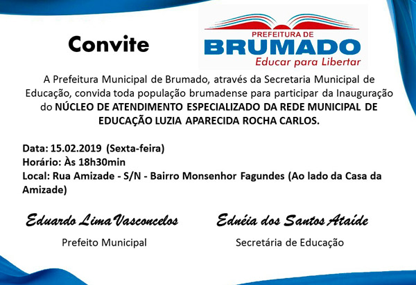 Brumado: será inaugurado nesta sexta (15) o Núcleo de Atendimento Especializado da Rede Municipal de Educação Luzia Aparecida Rocha Carlos