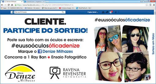 4ec425517 Ótica Denize Milhazes: Poste foto com os óculos da ótica e participe de  sorteio