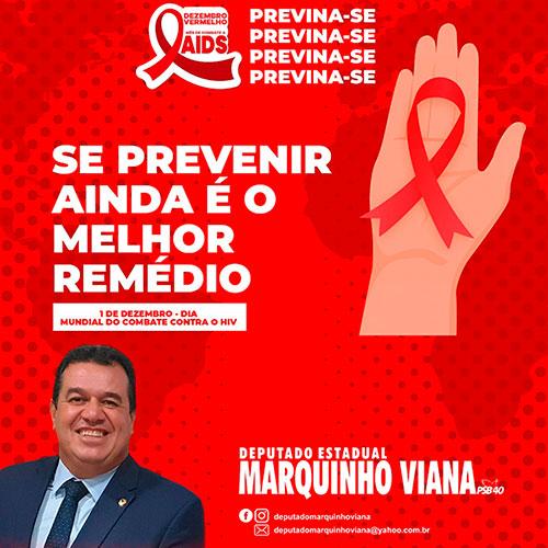 Deputado Marquinho Viana lembra da necessidade de prevenção ao HIV