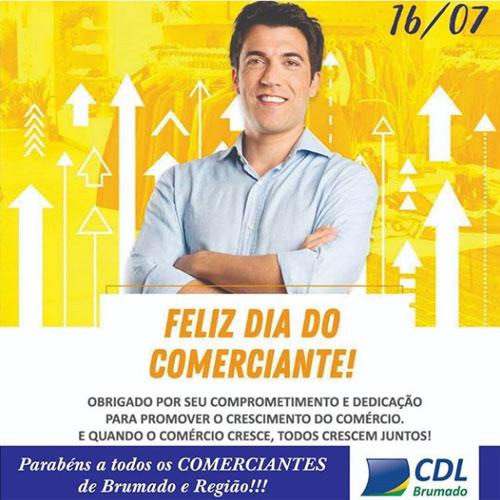 16 de julho Dia do Comerciante - Homenagem da CDL de Brumado