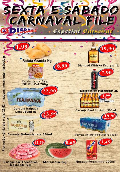 Disbahia Supermercado: sexta (21) e sábado (22) Carnaval Filé