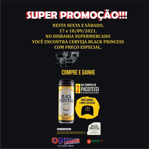 Disbahia Supermercado tem promoção especial da cerveja Black Princess