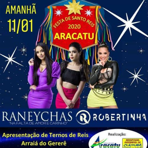 Aracatu: Festa Santo Reis terá shows com Banda Raneychas e Robertinha neste sábado (11)