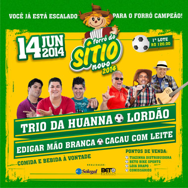 Vem aí o Forró do Sítio Novo 2014; ingressos já à venda