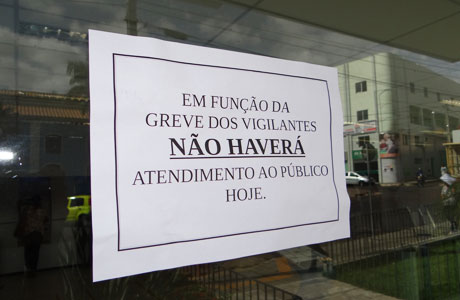 GREVE DOS VIGILANTES CONTINUA E BB AINDA FECHADO