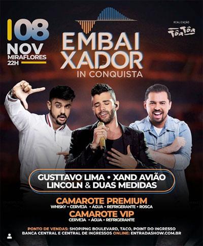 Festa Embaixador In Conquista acontecerá com shows de Gusttavo Lima, Xand Avião e Lincoln & Duas Medidas