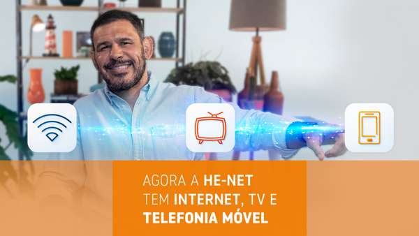 Agora a He-Net tem Internet, telefonia móvel e TV por assinatura