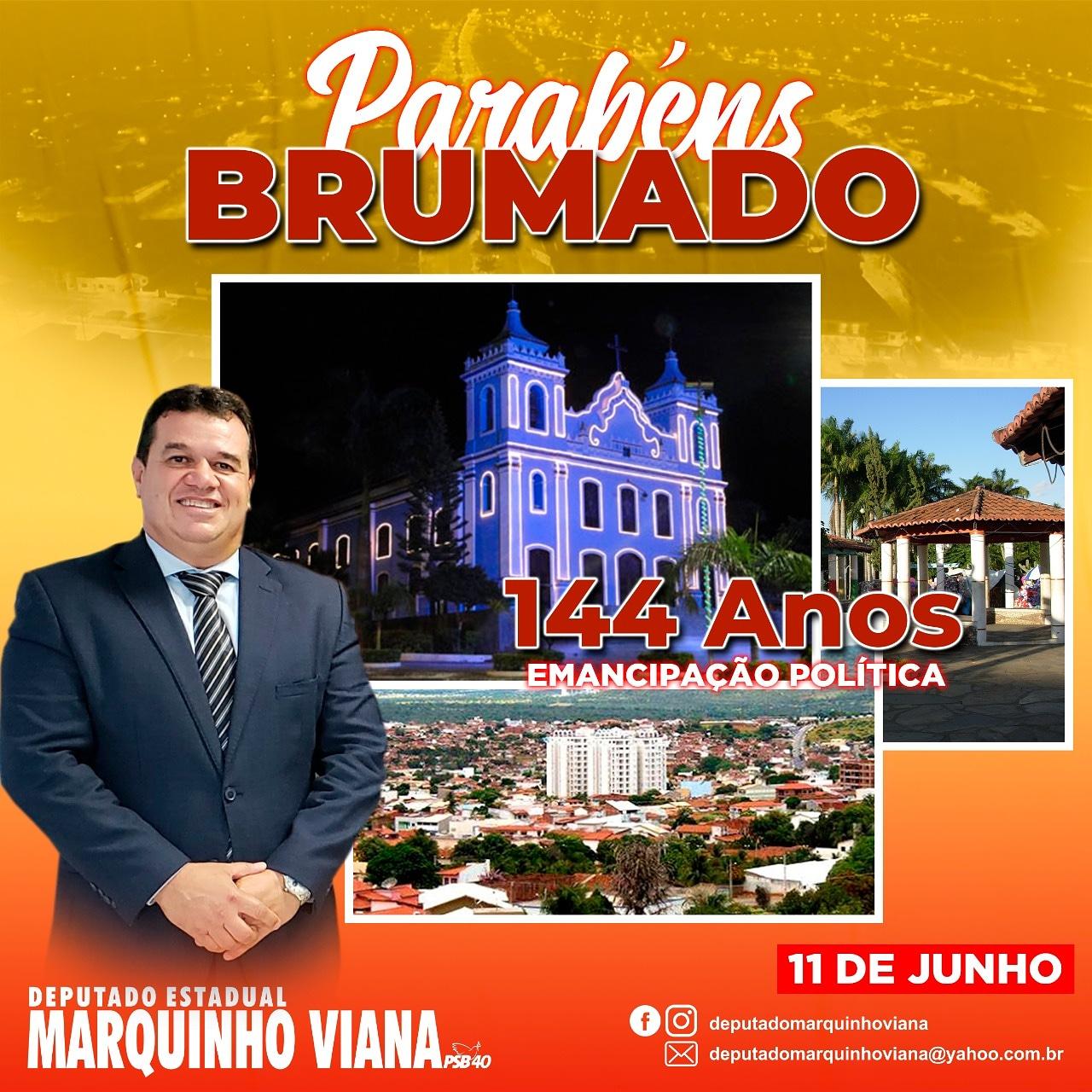 Deputado Marquinho Viana parabeniza Brumado pelos 144 anos