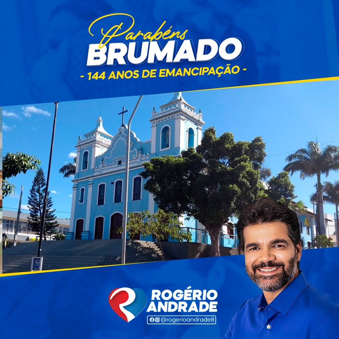 Rogério Andrade parabeniza Brumado pelos 144 anos de emancipação política
