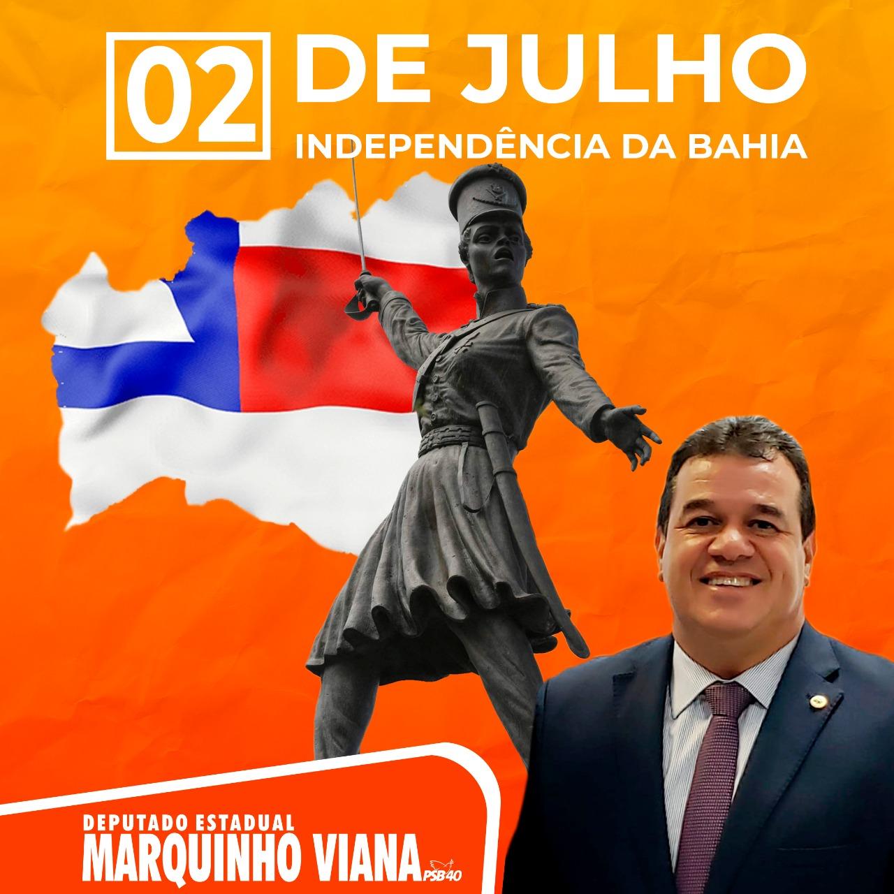 Deputado Marquinho Viana homenageia o 2 de Julho, data da Independência da Bahia