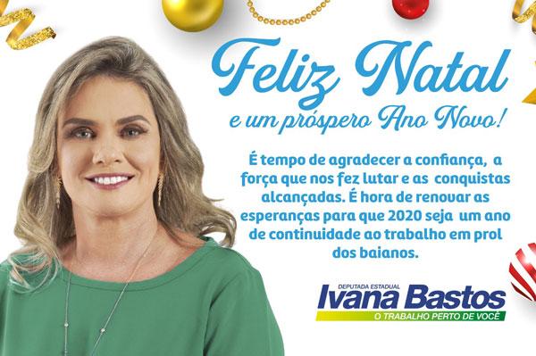 Mensagem de Natal da Deputada Estadual Ivana Bastos