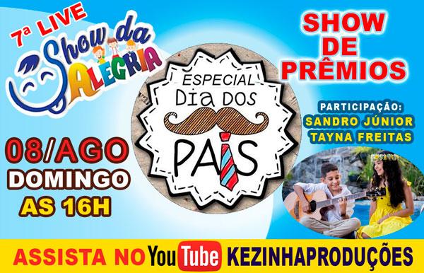 Kezinha Produções realiza 7ª Live Show da Alegria dia 08 de agosto