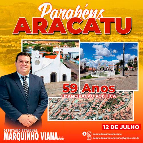 Deputado Marquinho Viana parabeniza Aracatu pelos 59 anos de emancipação política