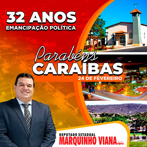 Deputado Marquinho Viana parabeniza Caraíbas pelos 32 anos de emancipação política