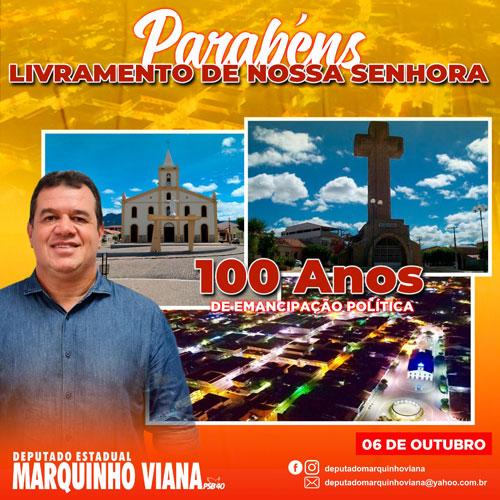 Deputado Marquinho Viana parabeniza Livramento de Nossa Senhora  pelos 100 anos de Emancipação Política