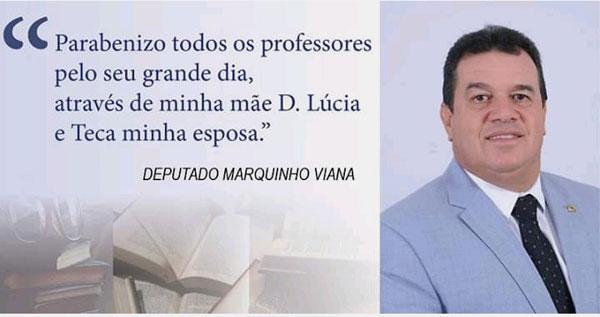 Deputado Marquinho Viana parabeniza professores pelo seu dia