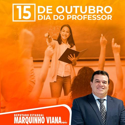 Deputado Marquinho Viana parabeniza professores