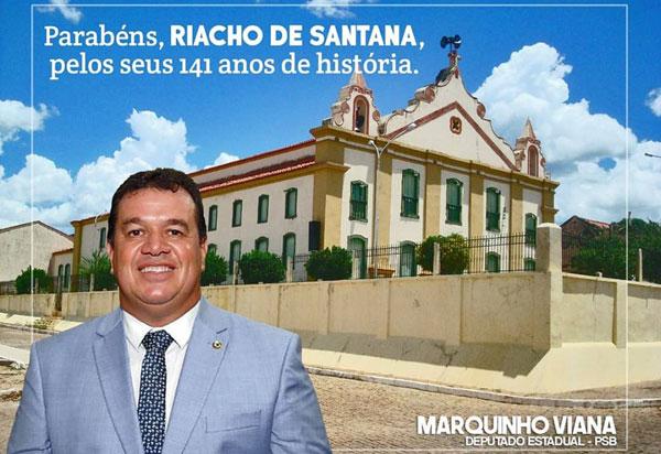 Deputado estadual Marquinho Viana parabeniza Riacho de Santana por aniversário de emancipação política