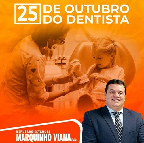 Deputado Marquinho Viana parabeniza os Dentistas