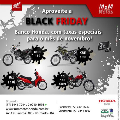 M & M Motos: Aproveite o black friday, adquira já a sua Honda!