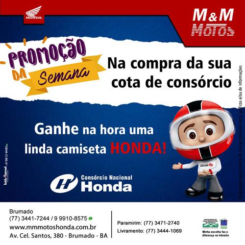 Brumado: faça um consórcio na M&M Motos e ganhe uma linda camiseta Honda
