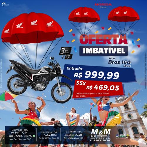 Confira a oferta imbatível da NXR Bros 160 na M & M Motos