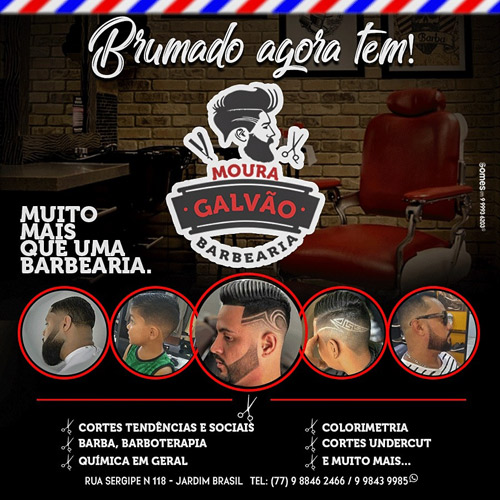 Chegou em Brumado, Moura Galvão Barbearia - venha nos conhecer