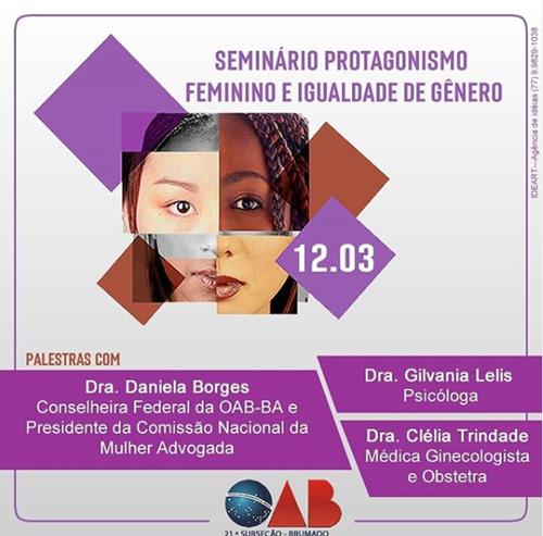 Brumado: Mais duas presenças são confirmadas para o Seminário 'Protagonismo Feminino e Igualdade de Gênero'